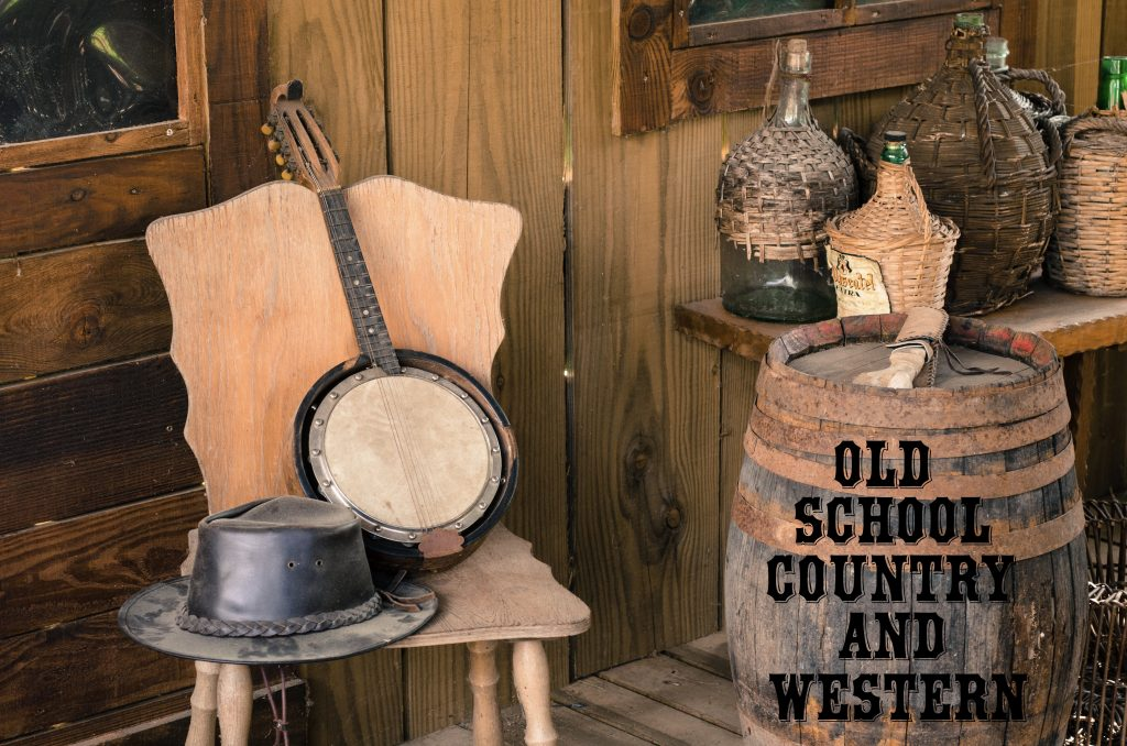 Old School Country and Western.